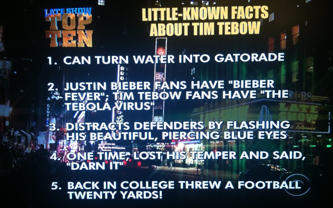 Tim Tebow's NFL Career is Over, AGAIN. His David Letterman Top Ten List Will Never End!